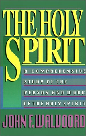 Holy Spirit A Comprehensive Study of the Person and Work of the Holy Spirit  1991 9780310340614 Front Cover