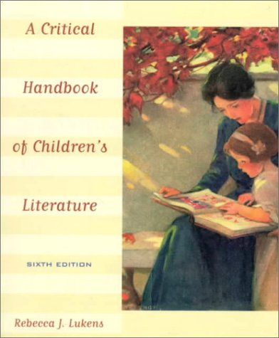 Critical Handbook of Children's Literature  6th 1999 9780321003614 Front Cover