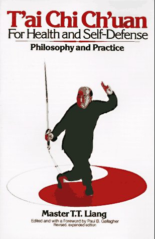 T'Ai Chi Ch'uan for Health and Self-Defense Philosophy and Practice Revised edition cover