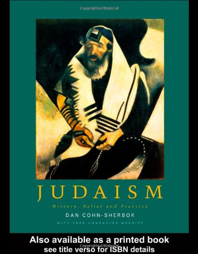 Judaism History, Belief and Practice  2003 9780415236614 Front Cover