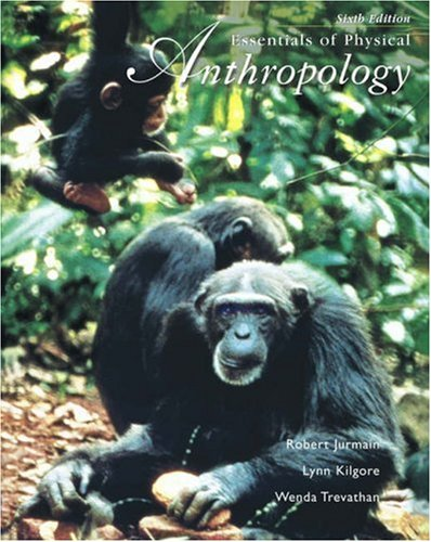 Essentials of Physical Anthropology (With Infotrac)  6th 2006 (Revised) edition cover