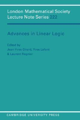 Advances in Linear Logic   1995 9780521559614 Front Cover