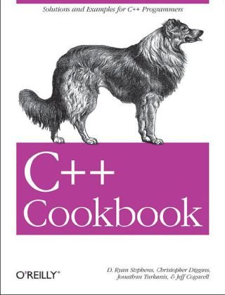 C++ Cookbook Solutions and Examples for C++ Programmers  2005 9780596007614 Front Cover