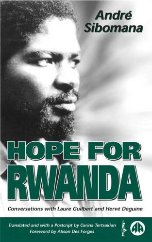 Hope for Rwanda Conversations with Laure Guilbert and Herve Deguine  1999 9780745315614 Front Cover