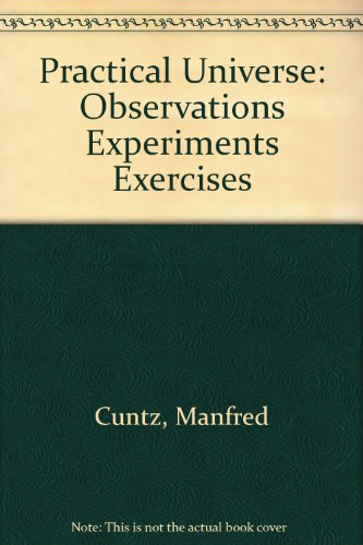 Practical Universe Observations Experiments Exercises Revised  edition cover