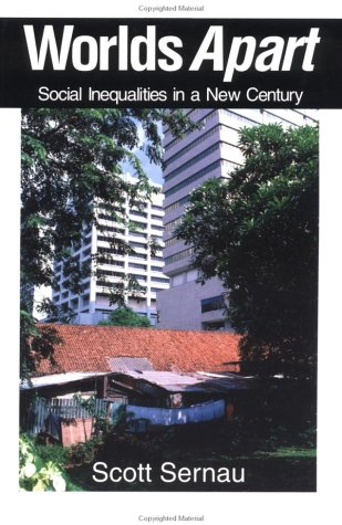 Worlds Apart Social Inequalities in a New Century  2001 9780761986614 Front Cover