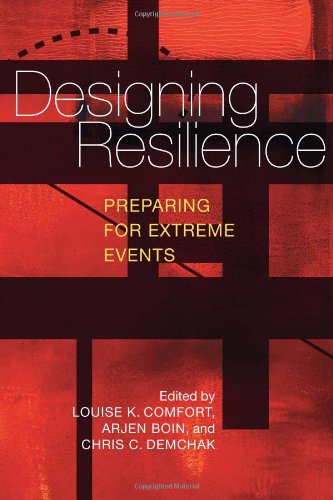 Designing Resilience Preparing for Extreme Events  2010 edition cover