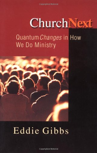 ChurchNext Quantum Changes in How We Do Ministry N/A edition cover