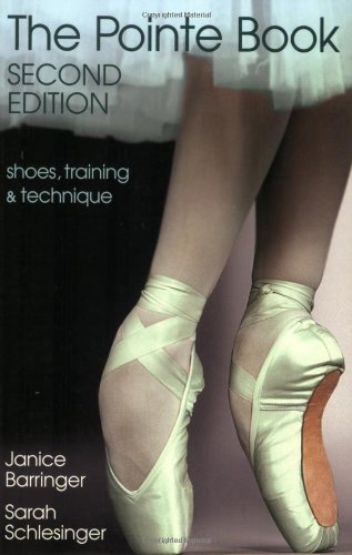 Pointe Book Shoes, Training and Technique 2nd 2004 edition cover