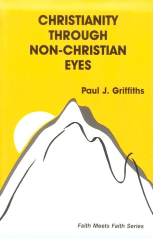 Christianity Through Non-Christian Eyes  N/A edition cover