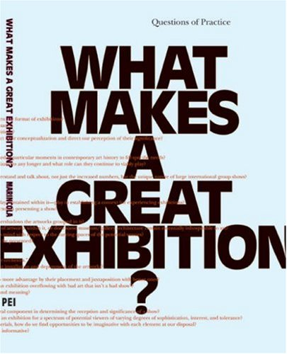 What Makes a Great Exhibition?   2007 edition cover