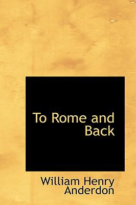 To Rome and Back:   2009 edition cover