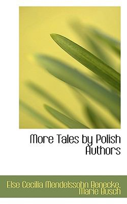 More Tales by Polish Authors  N/A 9781116817614 Front Cover