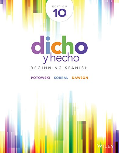 Dicho y Hecho Beginning Spanish 10th 2015 9781118615614 Front Cover