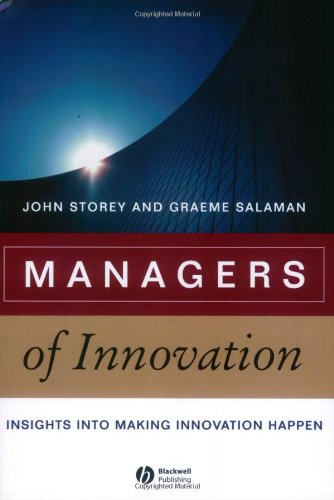 Managers of Innovation Insights into Making Innovation Happen  2004 9781405124614 Front Cover