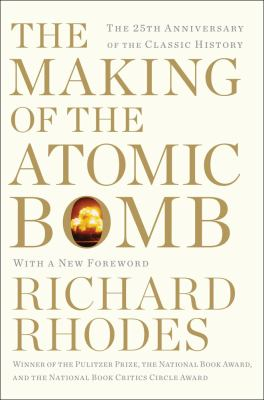 Making of the Atomic Bomb 25th Anniversary Edition N/A edition cover