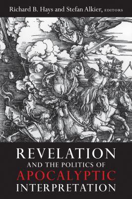 Revelation and the Politics of Apocalyptic Interpretation   2012 edition cover
