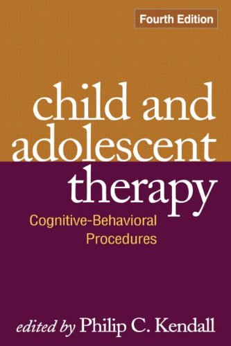 Child and Adolescent Therapy, Fourth Edition Cognitive-Behavioral Procedures 4th 2012 (Revised) edition cover