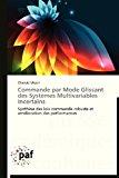 Commande Par Mode Glissant des Syst�mes Multivariables Incertains  N/A 9783838175614 Front Cover