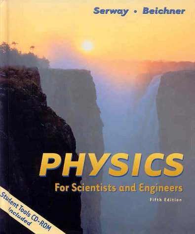 Physics for Scientists and Engineers  5th 2000 9780030269615 Front Cover