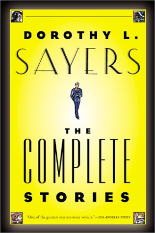 Dorothy L. Sayers The Complete Stories  2002 edition cover