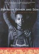 Between Father and Son An African-American Fable  2005 9780060828615 Front Cover