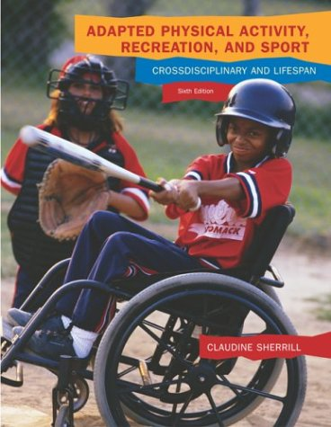 Adapted Physical Activity, Recreation and Sport with Powerweb Bind-in Passcard  6th 2004 (Revised) edition cover