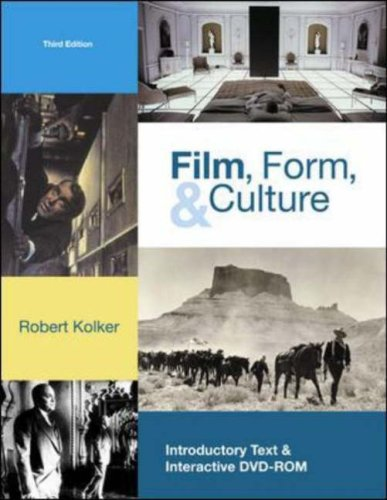 Film, Form, and Culture  3rd 2006 (Revised) edition cover