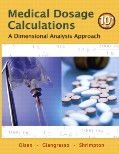 Medical Dosage Calculations A Dimensional Analysis Approach 10th 2012 edition cover
