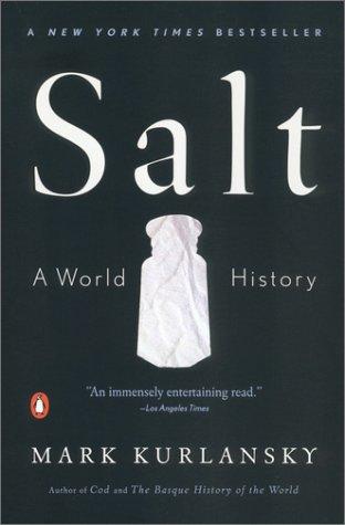 Salt A World History  2003 edition cover