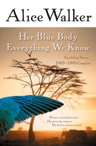 Her Blue Body Everything We Know Earthling Poems 1965-1990 Complete  2003 edition cover