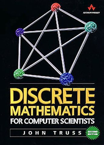 Discrete Mathematics for Computer Scientists  2nd 1999 (Revised) edition cover