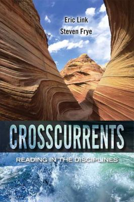 Crosscurrents Reading in the Disciplines  2013 (Revised) 9780205784615 Front Cover