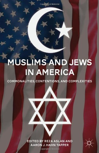 Muslims and Jews in America Commonalities, Contentions, and Complexities  2011 edition cover