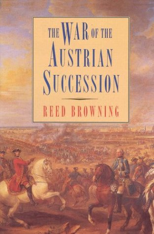 War of the Austrian Succession  1st (Revised) edition cover