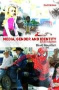 Media, Gender and Identity An Introduction 2nd 2007 (Revised) edition cover