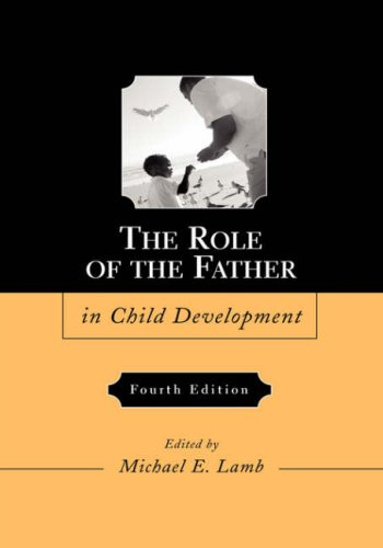 Role of the Father in Child Development  4th 2004 (Revised) edition cover