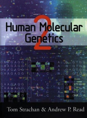Human Molecular Genetics  2nd 1999 9780471330615 Front Cover