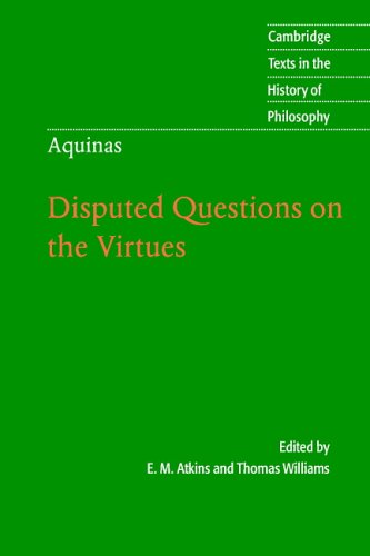 Aquinas Disputed Questions on the Virtues  2005 edition cover