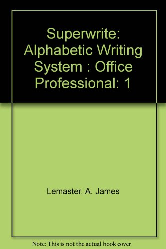 Superwrite Alphabetic Writing System, for Post Secondary   1999 (Workbook) 9780538721615 Front Cover