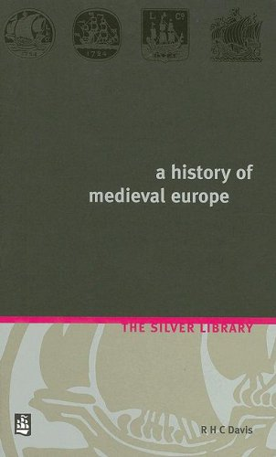 History of Medieval Europe From Constantine to Saint Louis 2nd 1999 edition cover