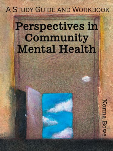 Community Mental Health A Study Guide and Workbook Revised  edition cover