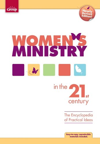 Women's Ministry in the 21st Century The Encyclopedia of Practical Ideas Revised edition cover