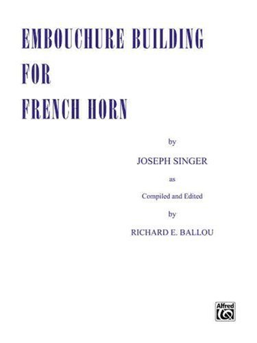 Embouchure Building for French Horn   1985 edition cover