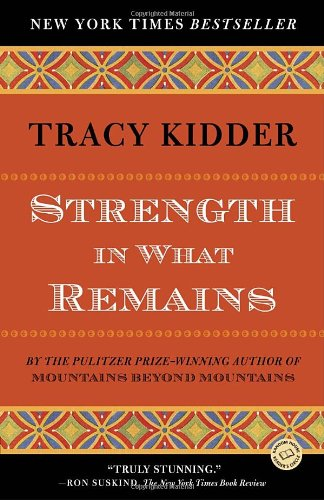 Strength in What Remains A Journey of Remembrance and Forgiveness  2010 edition cover