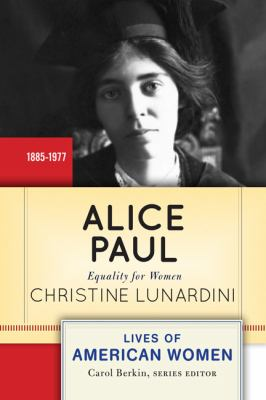 Alice Paul Equality for Women  2013 edition cover