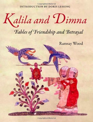 Kalila and Dimna Fables of Friendship and Betrayal  2008 edition cover
