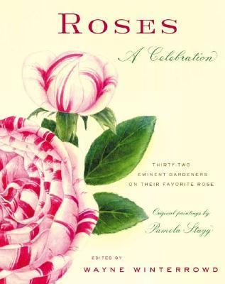 Roses A Celebration  2003 9780865476615 Front Cover