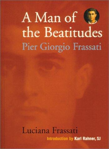 Man of the Beatitudes Pier Giorgio Frassati  2000 edition cover