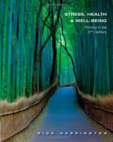 Stress, Health and Well-Being Thriving in the 21st Century  2013 edition cover